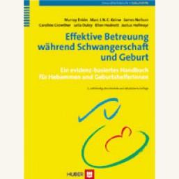 Effektive Betreuung während Schwangerschaft und Geburt