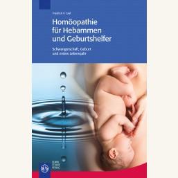 Homöopathie für Hebammen und Geburtshelfer