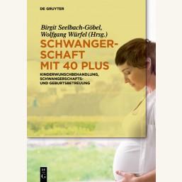 Schwangerschaft mit 40 plus