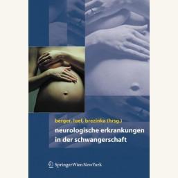 Neurologische Erkrankungen in der Schwangerschaft