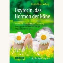 Oxytocin, das Hormon der Nähe
