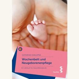 Wochenbett und Neugeborenenpflege