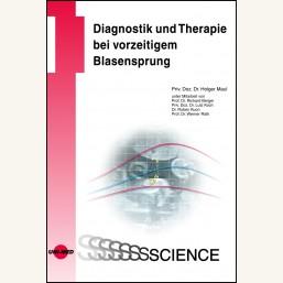 Diagnostik und Therapie bei vorzeitigem Blasensprung