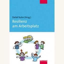 Resilienz am Arbeitsplatz