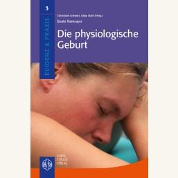 Die physiologische Geburt