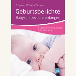 Geburtsberichte - Babys liebevoll empfangen